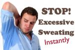 Do you suffer from excessive sweating???