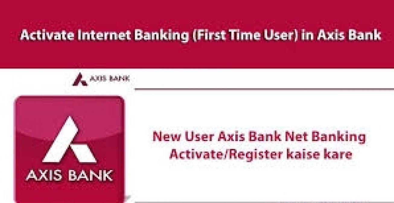 Axis net banking Guide for Beginners