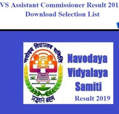 NVS Assistant Commissioner Exam Results Released, Read Here For More Information