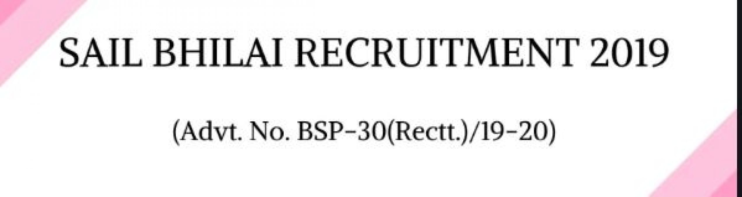 Recruitments for several positions in SAIL Bhilai, read details