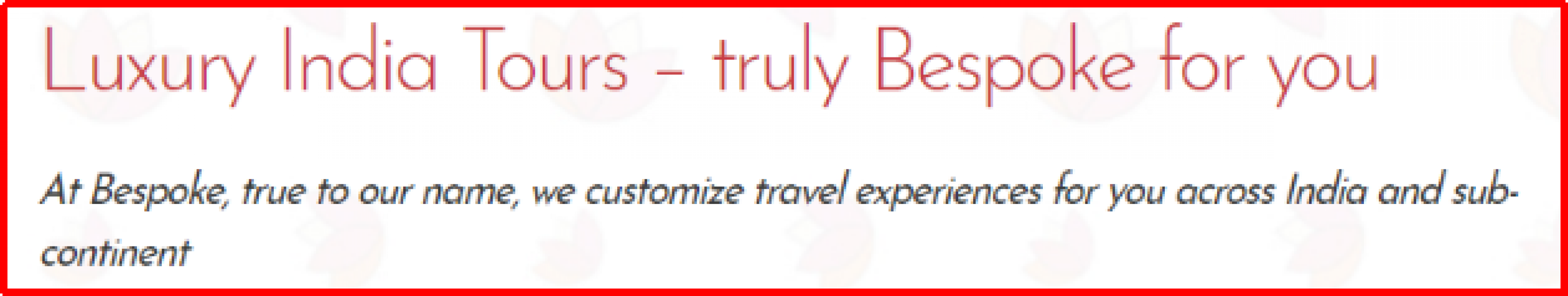Bespoke India Holidays, another Best Luxury Tour Operator in India