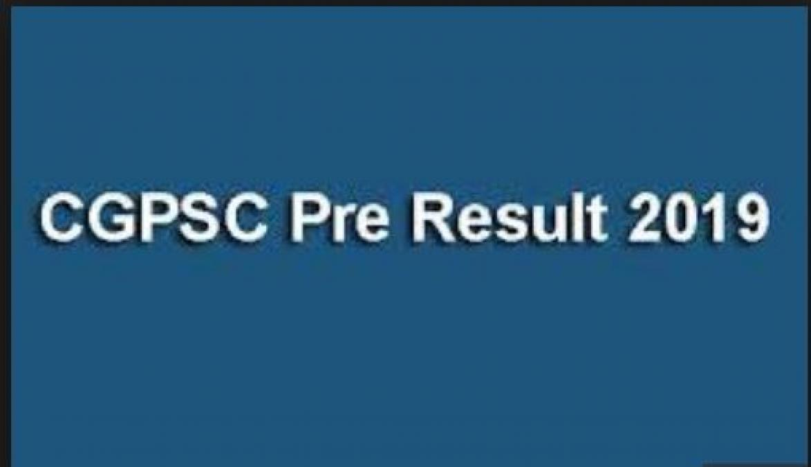 Chhattisgarh CGPSC Prelims 2019 examination result declared, here what to do next