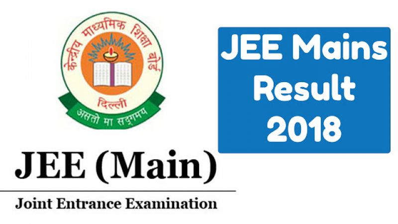 JEE Main Result 2018 Live Updates - Most ImportantThings to know
