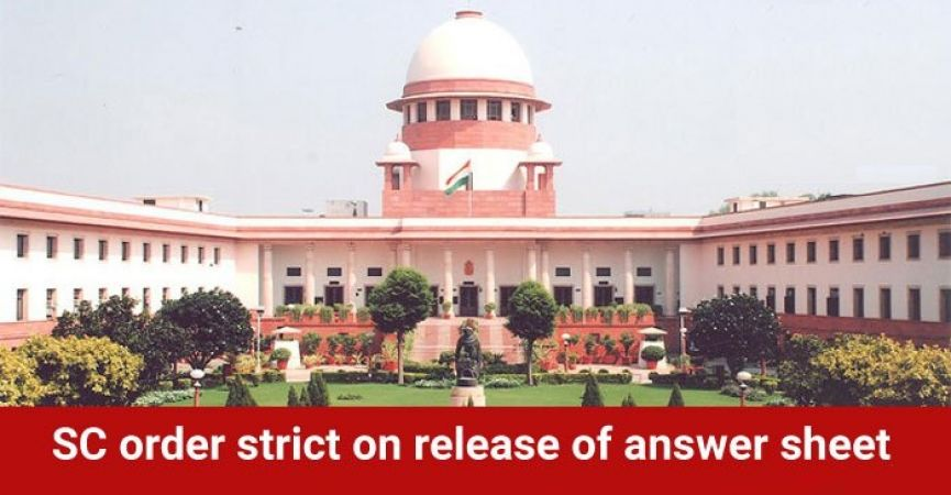 The examinee has a right to see the answer sheet: Supreme Court