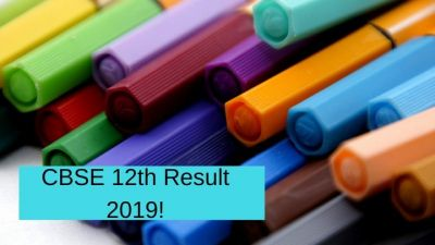 CBSE board 12th results 2019 be declared today