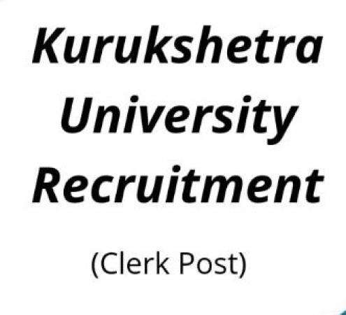 Kurukshetra University Recruitment 2019 – Apply Online for 198 Clerk Posts