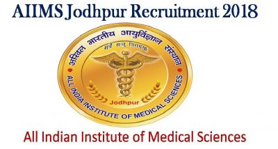 AIIMS Jodhpur Recruitment 2018: Vacancy of Junior Resident Posts