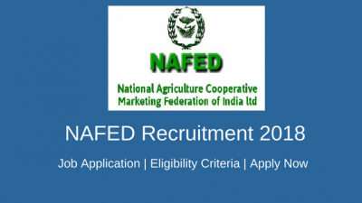 NAFED RECRUITMENT 2018: Limited Vacancy for Managers, Hurry!