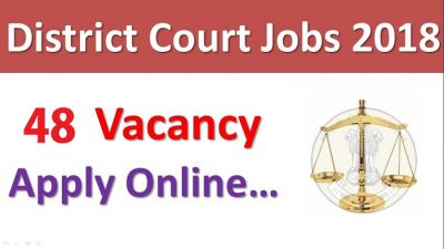 District Court Recruitment 2018: Application for Grade V Posts, Apply Soon