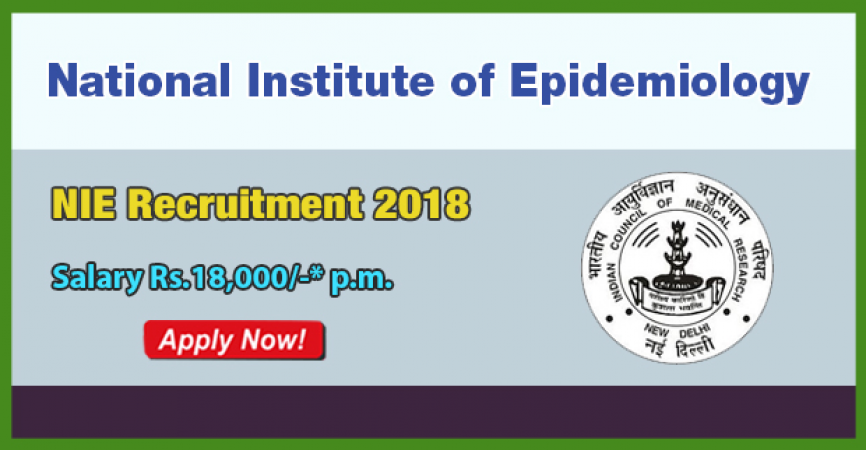NIE Recruitment 2018: Limited Vacancies, Apply for Interview Soon