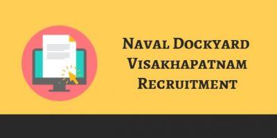 Naval Dockyard Visakhapatnam Recruitment 2018: Opportunity For The Post Of Apprentice