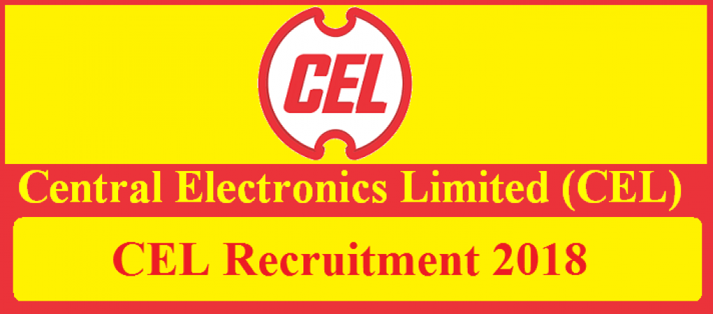 CEL Recruitment 2018: Opportunity for Various Positions Including Chief Manager