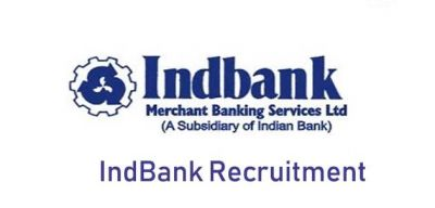 INDBANK Recruitment 2018: Opportunity to work with high Pay Scale