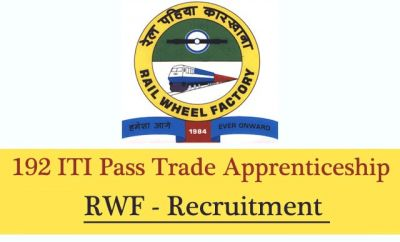 RWF Recruitment 2018: Vacancy for the Posts of Trade Apprentice