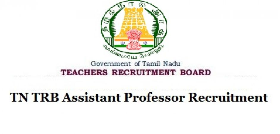 Hurry! Vacancy for Assistant Professors at TRB Tamil Nadu with Attractive Payscale