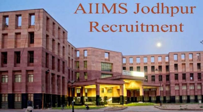 Apply for the job vacancies in All India Institute of medical science, Jodhpur