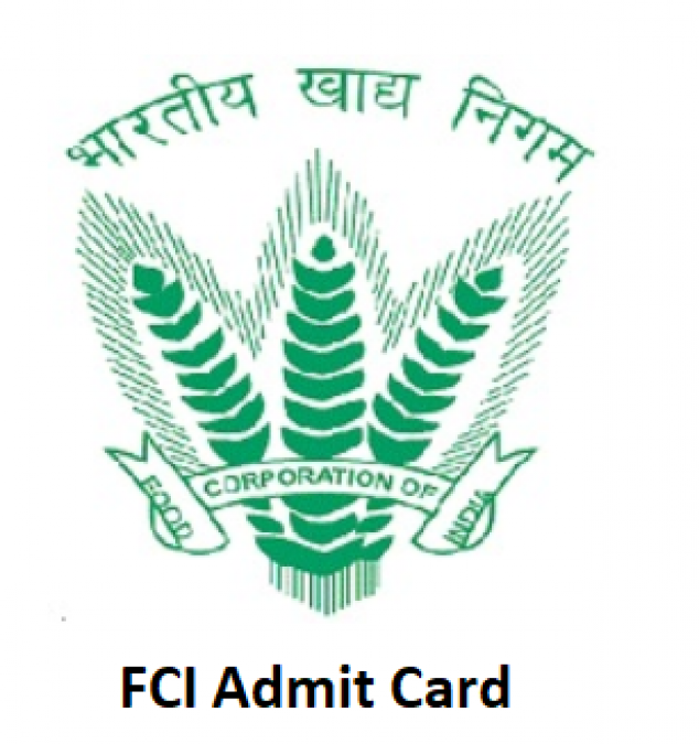 FCI releases Admit CardFCI Recruitment 2019, here how to download it