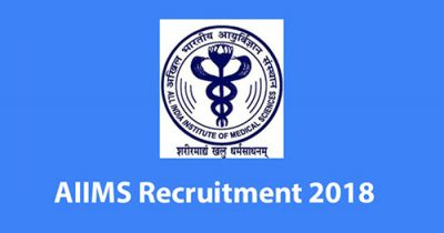 AIIMS, Delhi Recruitment 2018: Vacancies for Junior Resident
