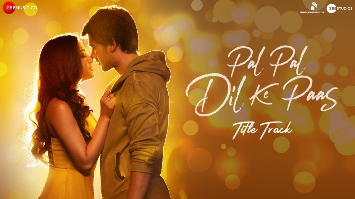 Song : रिलीज़ हुआ Pal Pal Dil Ke Paas का टाइटल ट्रैक..