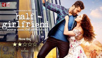 फिल्म रिव्यु : आधी गर्लफ्रेंड की आधी कहानी