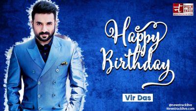 बॉलीवुड के बेहतरीन एक्टर वीरदास को जन्मदिन की बधाई