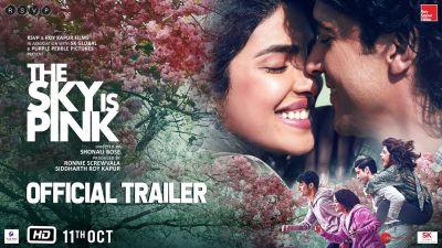 Trailer : मुश्किलों से भरी है The Sky Is Pink की लव स्टोरी, देखें ट्रेलर