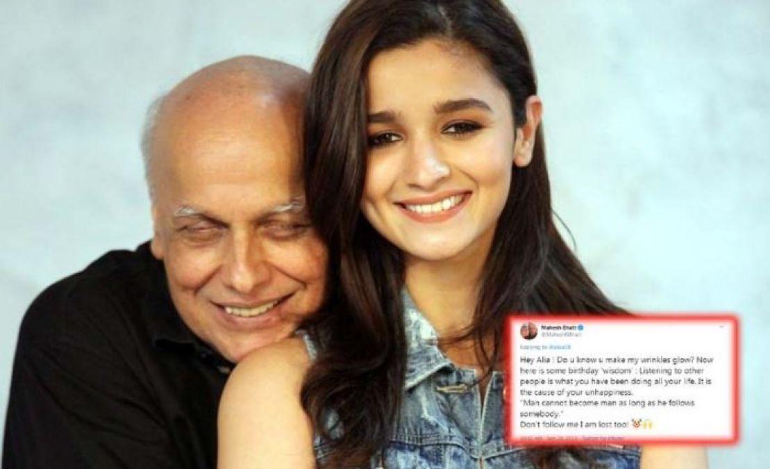 Mahesh Bhatt said this to daughter Alia on his birthday