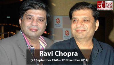 Ravi Chopra has produced  many popular films, know his film jouney here
