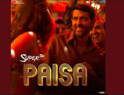 Super 30:  Second Song Paisa Released, Makers Revealed today!
