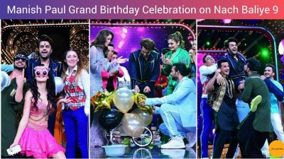 Nach Baliye 9 celebrates Manish Paul's birthday on the set, photos came to the fore1