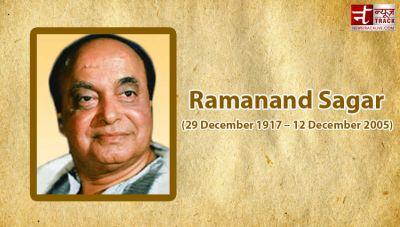 एक ट्रक क्लीनर से मशहूर राइटर बने थे 'रामानंद सागर', रामायण के कारण आज भी है अमर