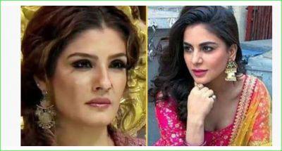 Shraddha Arya got angry at Raveena Tandon, said-