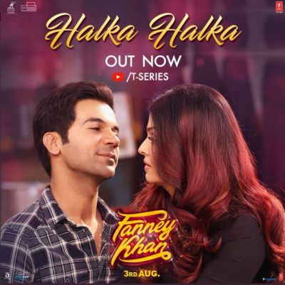 Fanny Khan new song released: Witness the 'Halka-Halka' romance of the new couple