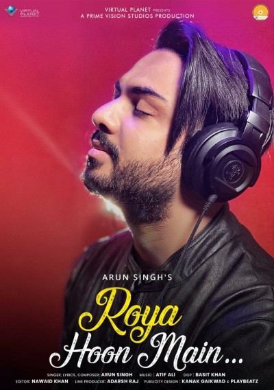 Singer Arun Singh releases his latest music video titled 'Roya Hoon Main'