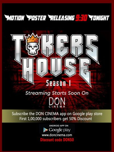 DON Cinema Reveals Motion Poster of Digital Reality Show Tokers House