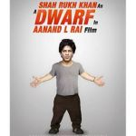 Anand L Rai: Confirmed! SRK will play a dwarf in his next !