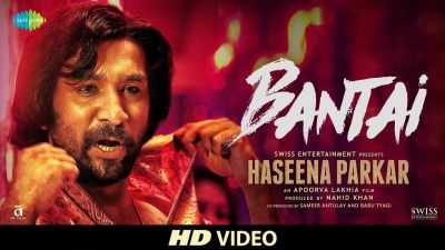 Second song 'Bantai' from Haseena Parkar's biopic is unveiled