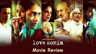 Love Sonia Movie Review: The Shocking story of dirty business and helplessness