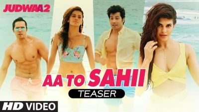 Watch the teaser of fourth song 'Aa Toh Sahi' from Judwaa2
