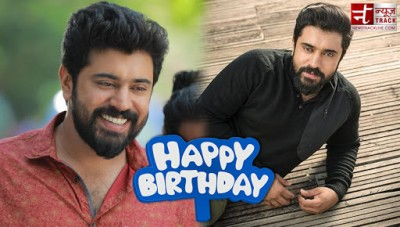Birthday: Nivin Pauly has carved a niche for himself in Mollywood film Industry
