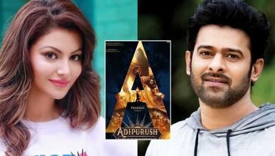 Adipurush: Urvashi Rautela to be seen in Prabhas starrer?