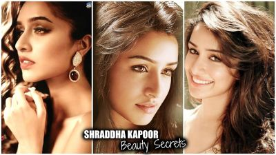 Learn the beauty secrets of Shraddha Kapoor
