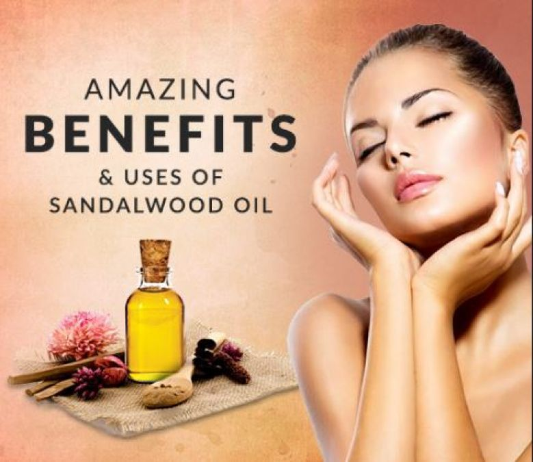 Sandalwood Oil Is Beneficial For Your Skin, Read How!