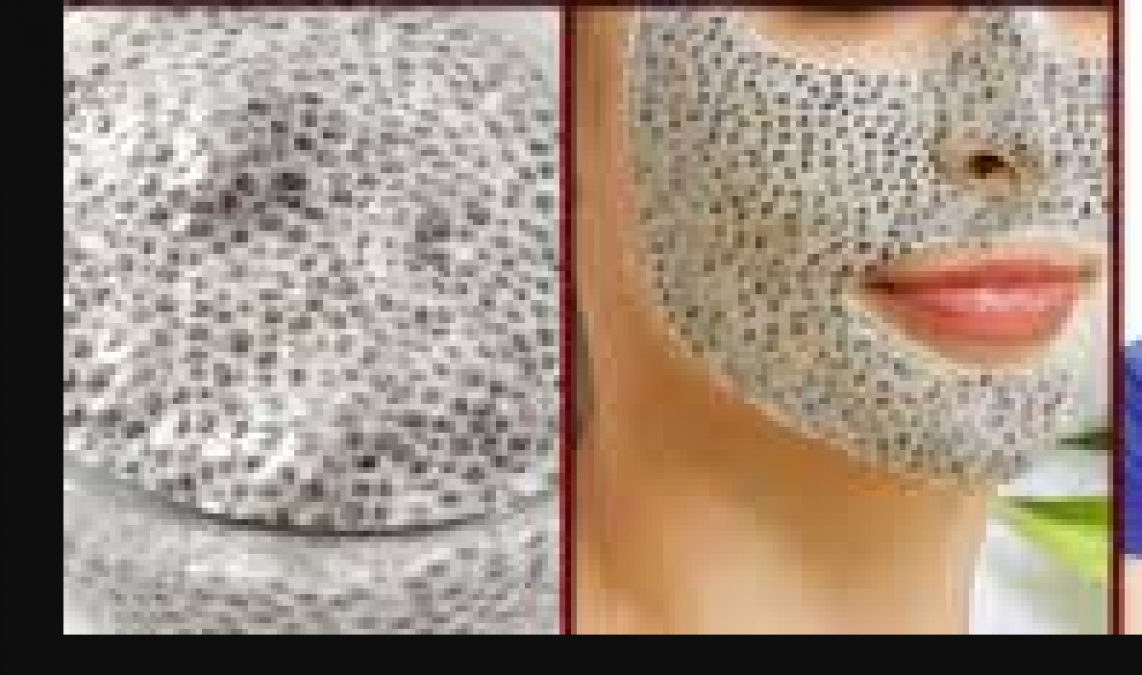 These face packs made from chia seeds, know