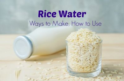 Know how Rice water is full of unique benefits for hair and skin