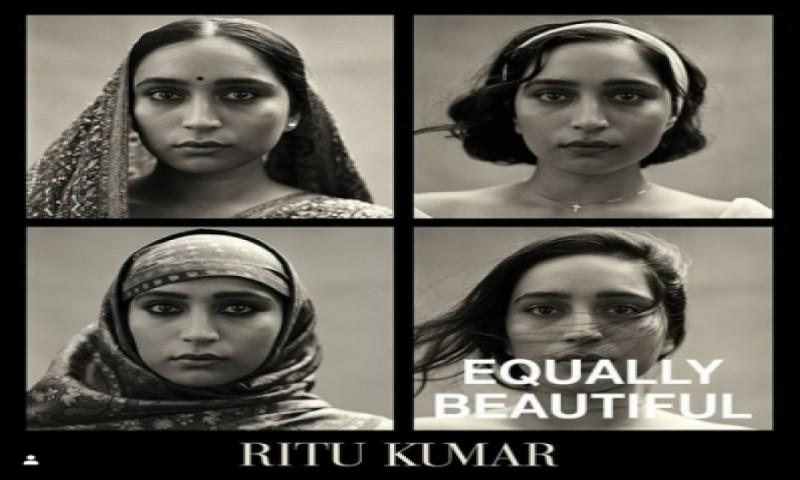 डिजाइनर रितु कुमार ने शुरू किया 'समान रूप से सुंदर' अभियान