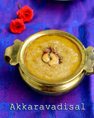 Navaratri recipe: sweet delicious Akkaravadisal