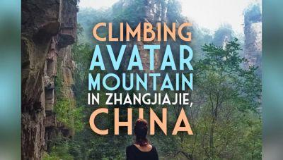 Zhangjiajie National Forest Park Influenced the massive blockbuster movie Avatar