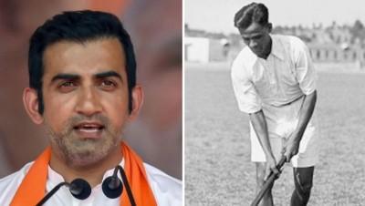 Gautam Gambhir demands Bharat Ratna for major Dhyanchand