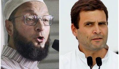 वायनाड से राहुल गाँधी की जीत पर ओवैसी ने उठाए सवाल, कहा- मुसलमानों के कारण जीते